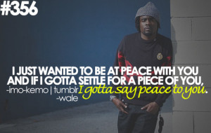 Wale Quotes About Love Wale quotes tumblr graffiti