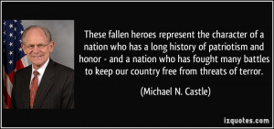 These fallen heroes represent the character of a nation who has a long ...