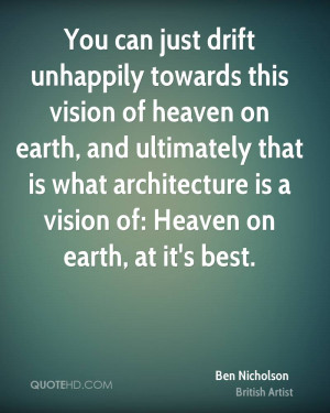You can just drift unhappily towards this vision of heaven on earth ...
