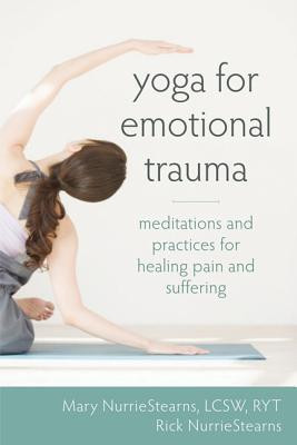 ... Trauma: Meditations and Practices for Healing Pain and Suffering