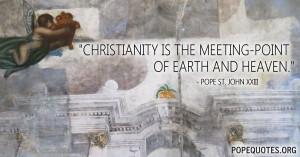 ... -is-the-meeting-point-of-earth-and-heaven-pope-john-xxiii.jpg