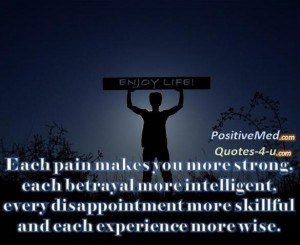 Each pain makes you more strong