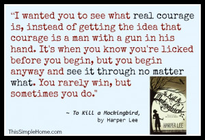 quote from To Kill a Mockingbird about dying with dignity. (Harper ...