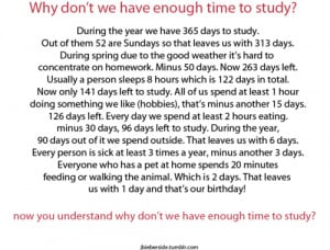 Wht dont we have enough have time to study – Funny Quote