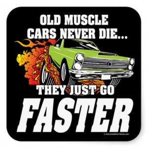 Old Muscle Cars Never Die Square Sticker