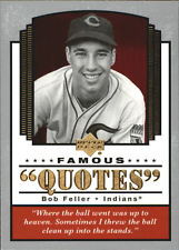 2004 Upper Deck Famous Quotes #2 Bob Feller