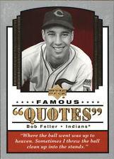 2004 Upper Deck Famous Quotes #2 Bob Feller