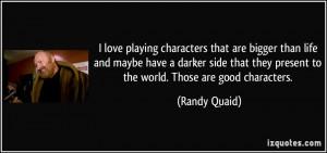 More Randy Quaid Quotes