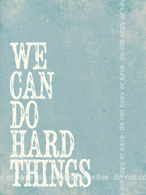 10 We Can Do Hard Things Quote Print by PolkadotPrintCompany, $11 ...