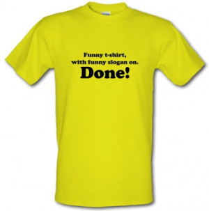funny-t-shirt-with-funny-slogan_-done%21-male-t-shirt_.jpg