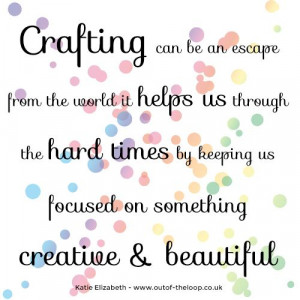 Craft as a creative therapy - Out Of The Loop