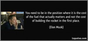not the cost of building the rocket in the first place Elon Musk