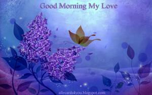 good morning love Good Morning My Love