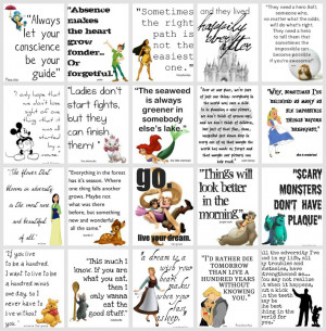 ... sayings and gathered them together in the collection of Disney Quotes