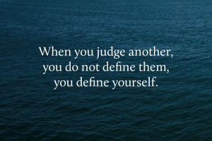 "Too many people forget ""Judge not lest ye be judged"" Matthew 7:1 I ..."