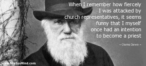 ... intention to become a priest - Charles Darwin Quotes - StatusMind.com