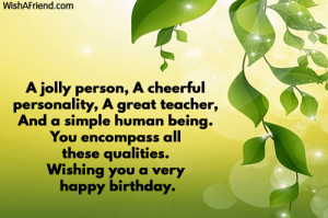 jolly person, A cheerful personality, A great teacher,