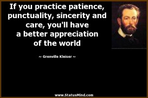 ... appreciation of the world - Grenville Kleiser Quotes - StatusMind.com