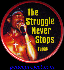 The Struggle Never Stops - Tupac