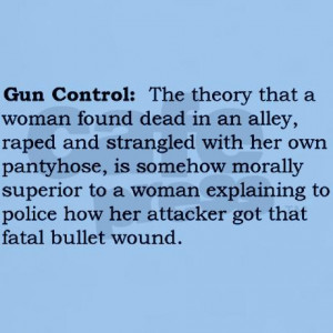 Gun Control - Protect Yourself & Your Family. Don't be a Victim!!