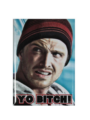 Yo Bitch! Jesse Pinkman Breaking Bad Magnet