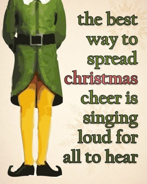 Art true words of buddy the elf quotes