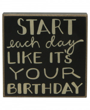 Inspirational Vintage Wall Signs: Birthdays Quote