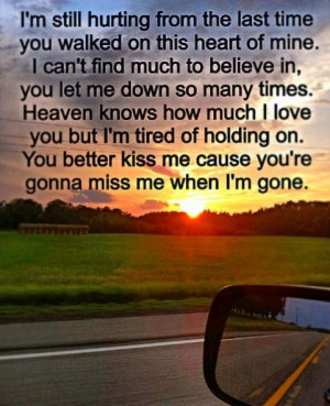 I M Going To Miss You Quotes When Im Gone. QuotesGram
