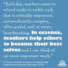 Celebrating Teacher Appreciation Week! #Quote by Secretary Arne Duncan ...