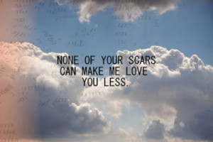 beautiful, love, quote, quotes love, scars, sky, text