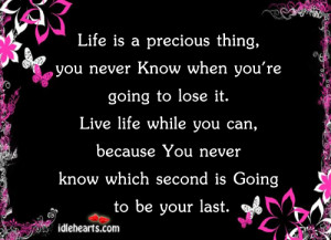 Life Is Precious Quotes