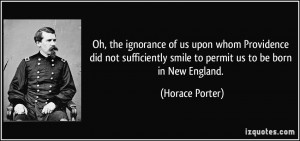More Horace Porter Quotes