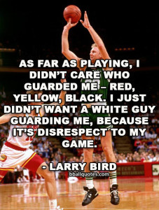 Larry Bird Quotes | Best Basketball Quotes