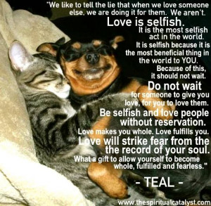 Selfish Love Quotes Love is selfish quote