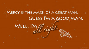Firefly Quotes Mal