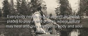 john-muir-quotes-sayings-nature-beauty-soul-wisdom