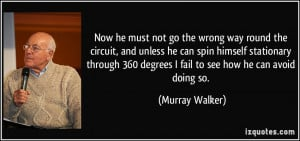 More Murray Walker Quotes