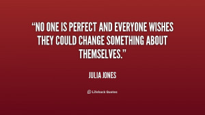 No One Is Perfect Quotes And Sayings