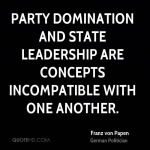 Party domination and State leadership are concepts incompatible with ...