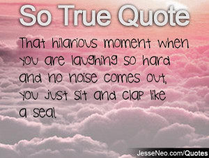 Laughing So Hard Quotes You are laughing so hard