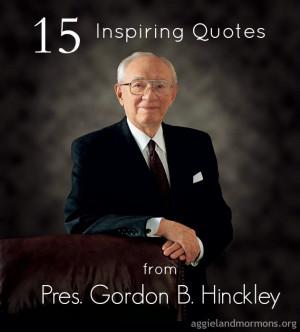 president gordon b hinckley t he 15th president of the church of jesus ...