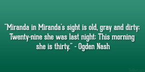 Miranda in Miranda's sight is old, gray and dirty; Twenty-nine she ...