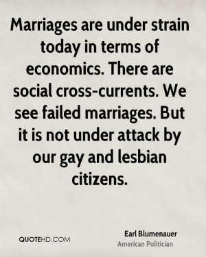 Marriages are under strain today in terms of economics. There are ...