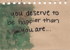 ... quote textography happiness quote omg 90 haha you deserve to be