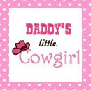 quotes daddys little cowgirl more cowgirls quotes little cowgirl daddy ...