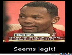 you are not the father maury meme