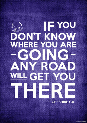 Cheshire Cat Quote Poster by JC-790514