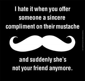 funny-pictures-sincere-compliment-on-their-mustache