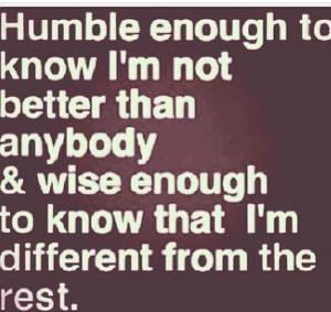 Humble enough...wise enough