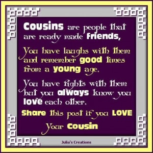 Quotes About Cousin Sisters Love Cousins Are Quotes For...
